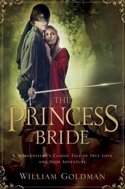 The Princess Bride, William Goldman